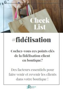 Fidélisation client en boutique